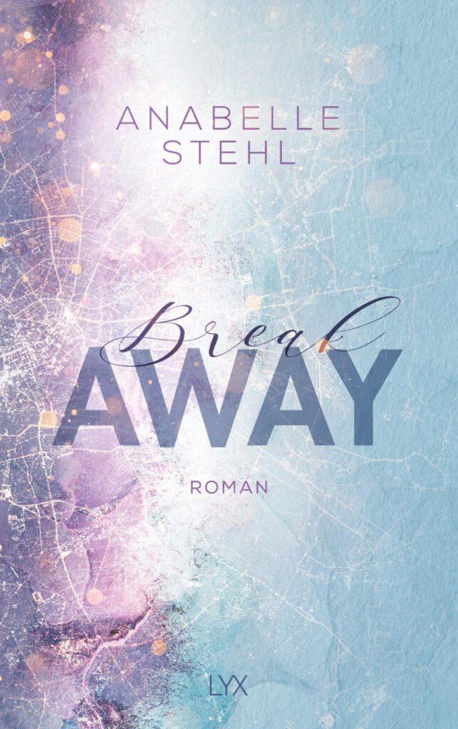 Breakaway anabelle stehl
